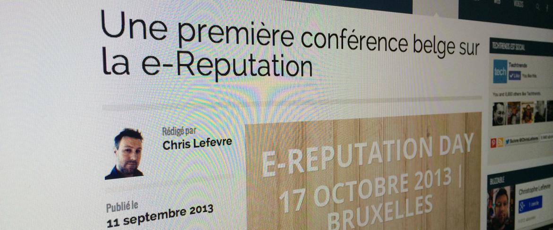 Une première conférence belge sur la e-Reputation | Techtrends - Social Media, Web et Hi-Tech